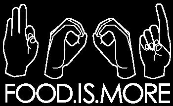 Food is more